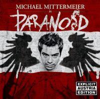 Cover Michael Mittermeier - Paranoid [Explicit Austria Edition]